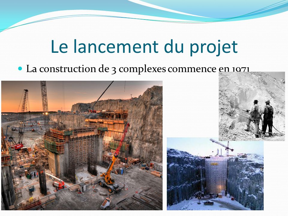 Le lancement du projet La construction de 3 complexes commence en 1971