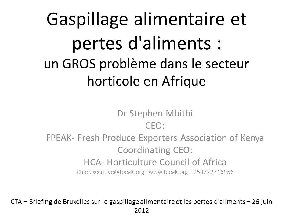 Gaspillage alimentaire et pertes d aliments : un GROS problème dans le secteur horticole en Afrique