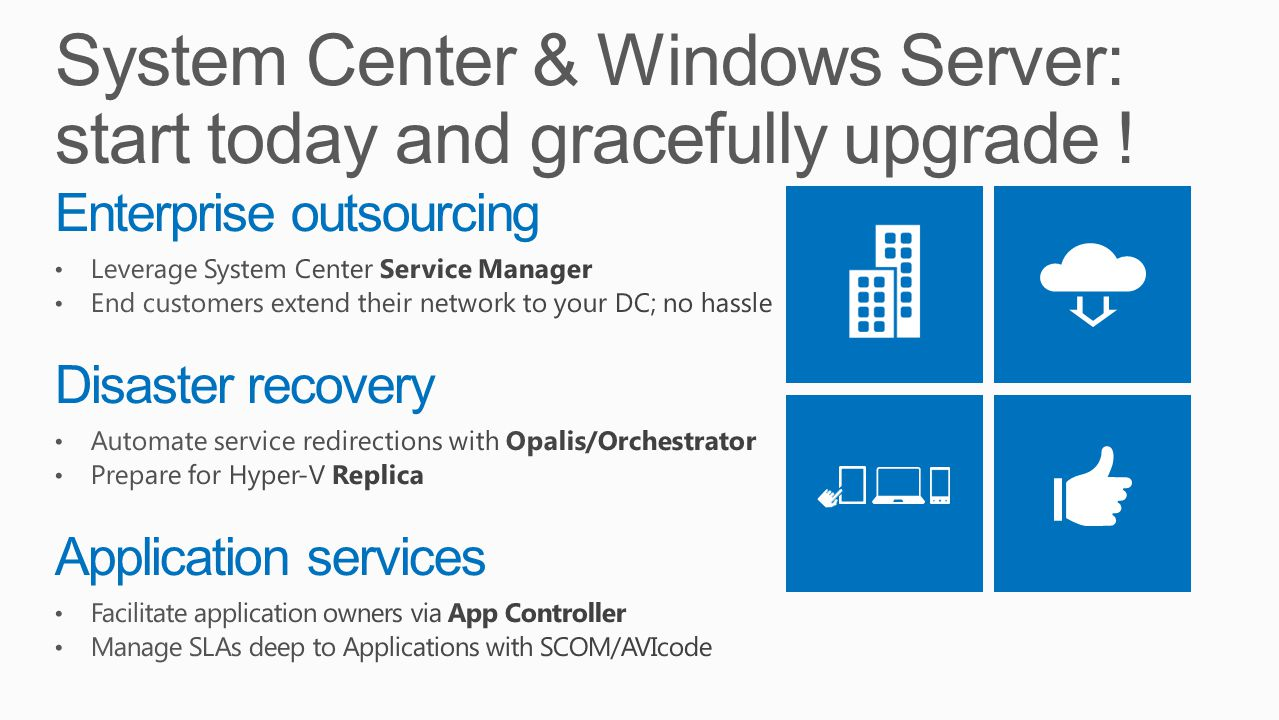 System Center & Windows Server: start today and gracefully upgrade !