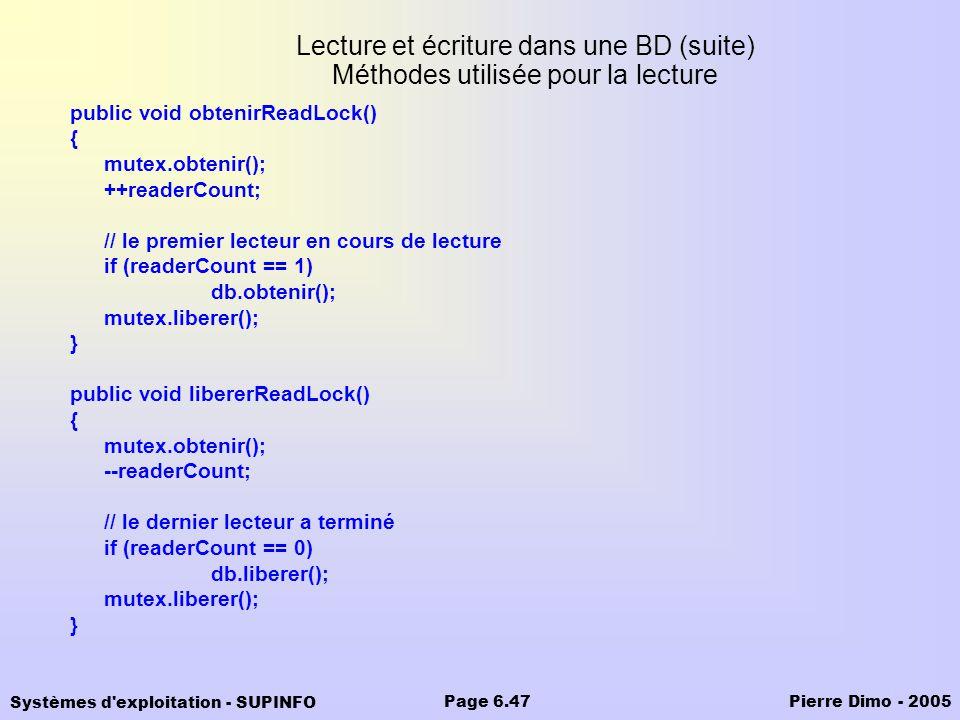 Lecture et écriture dans une BD (suite) Méthodes utilisée pour la lecture