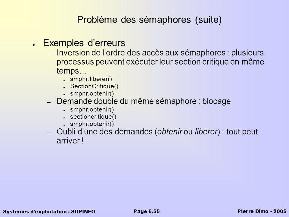 Problème des sémaphores (suite)