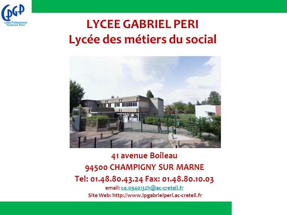 LYCEE GABRIEL PERI Lycée des métiers du social