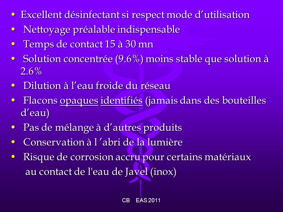 Excellent désinfectant si respect mode d'utilisation