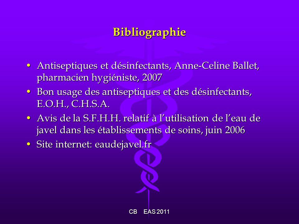Bibliographie Antiseptiques et désinfectants, Anne-Celine Ballet, pharmacien hygiéniste, 2007.