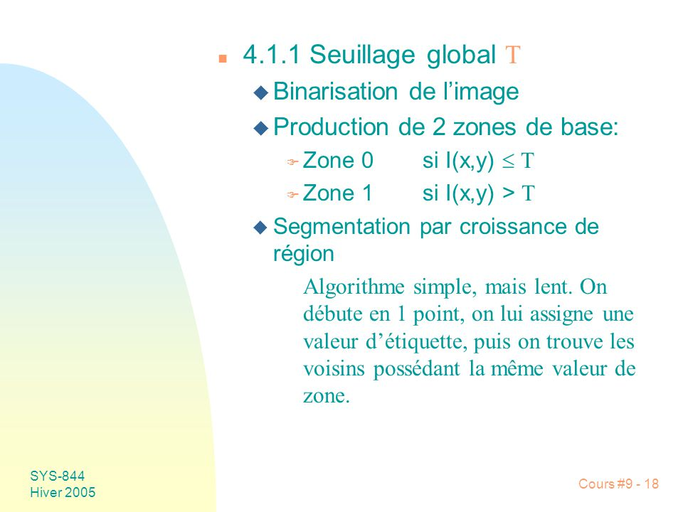 4.1.1 Seuillage global T Binarisation de l'image