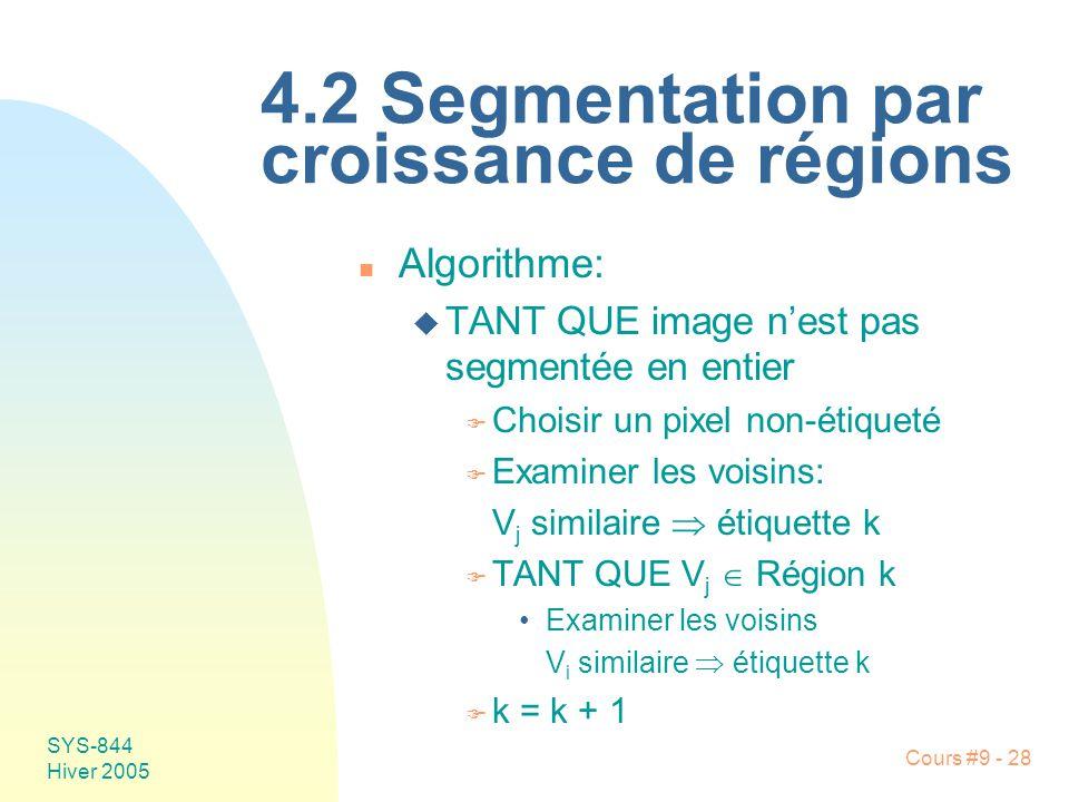 4.2 Segmentation par croissance de régions