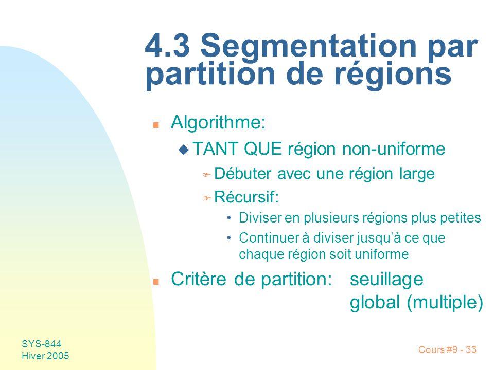 4.3 Segmentation par partition de régions