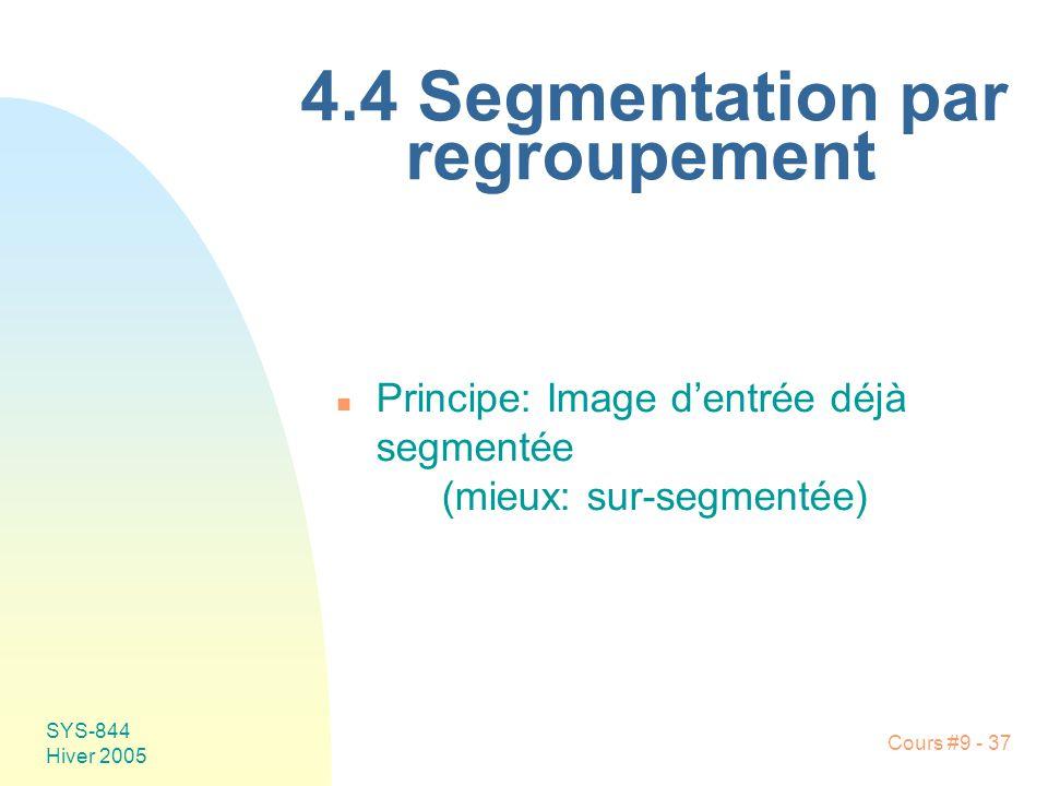 4.4 Segmentation par regroupement