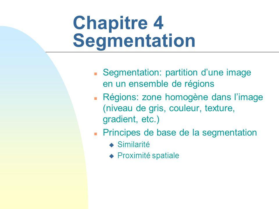 Chapitre 4 Segmentation