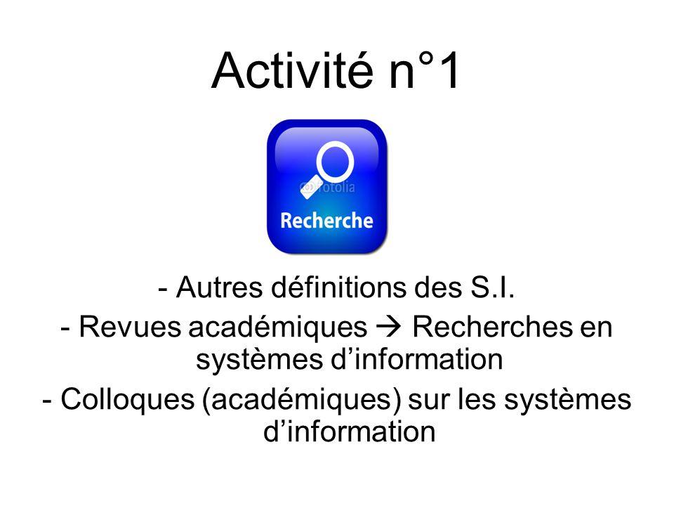 Activité n°1 - Autres définitions des S.I.