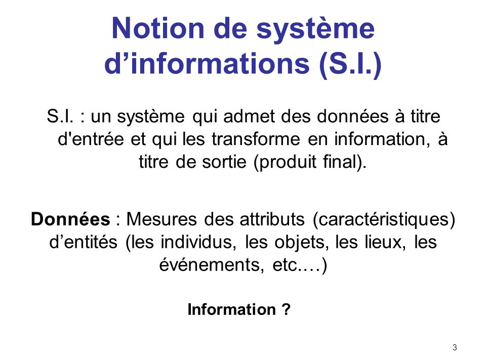 Notion de système d'informations (S.I.)