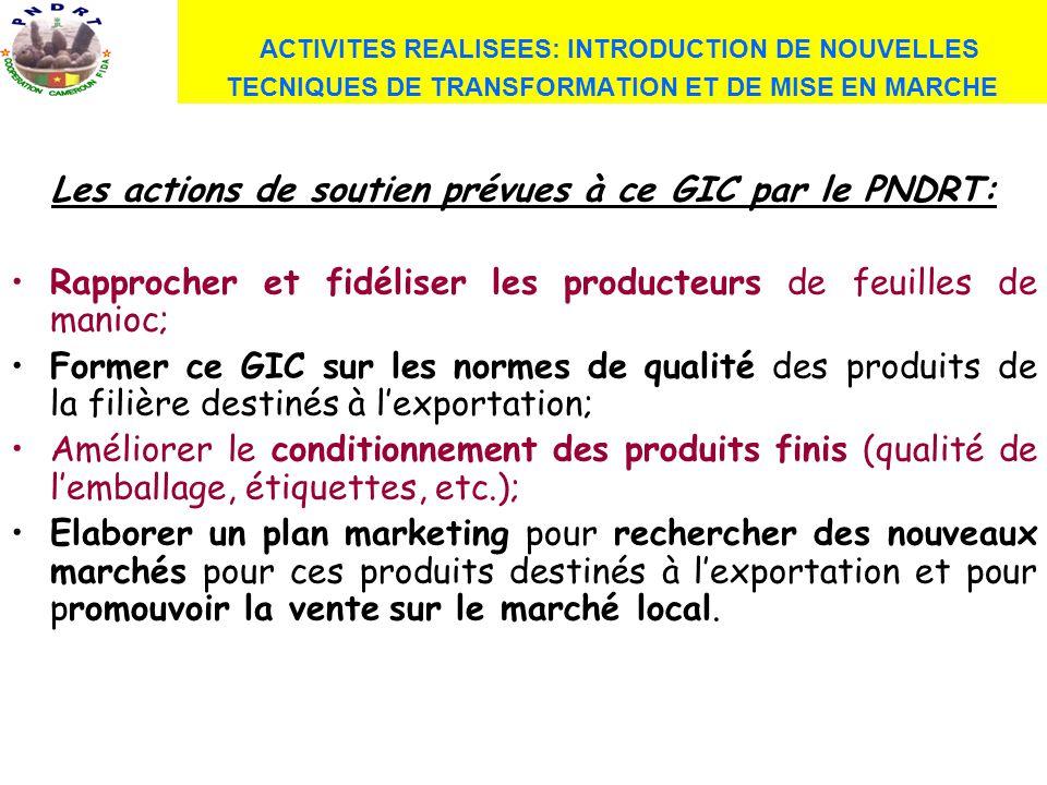 Les actions de soutien prévues à ce GIC par le PNDRT: