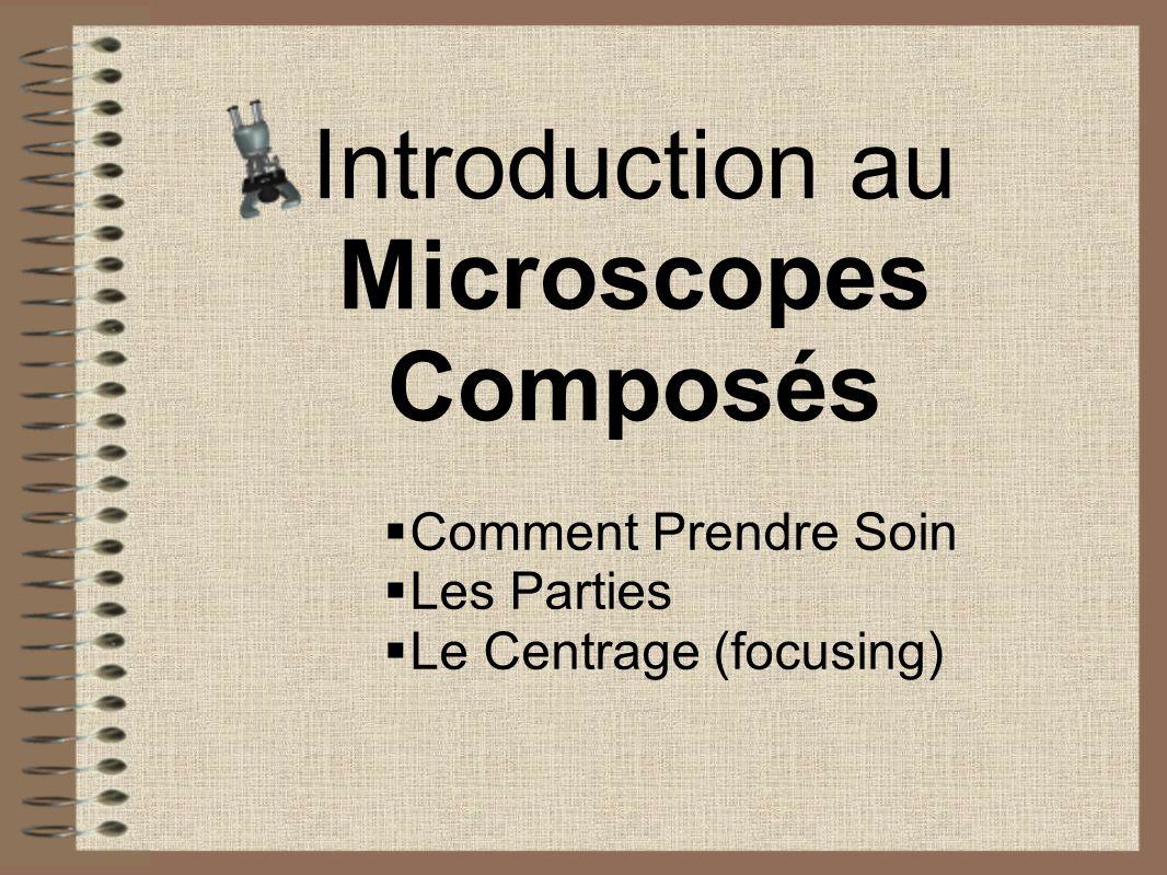 Introduction au Microscopes Composés