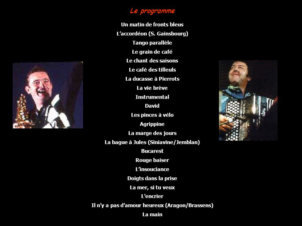 Le programme Un matin de fronts bleus L'accordéon (S. Gainsbourg)