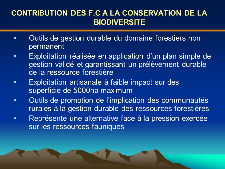 CONTRIBUTION DES F.C A LA CONSERVATION DE LA BIODIVERSITE