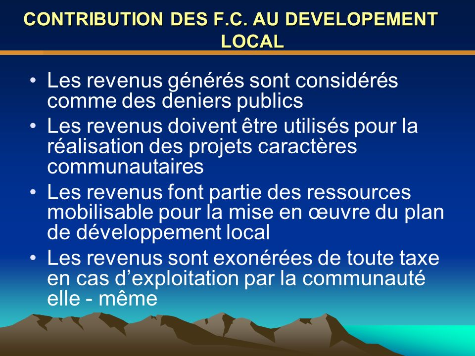 CONTRIBUTION DES F.C. AU DEVELOPEMENT LOCAL