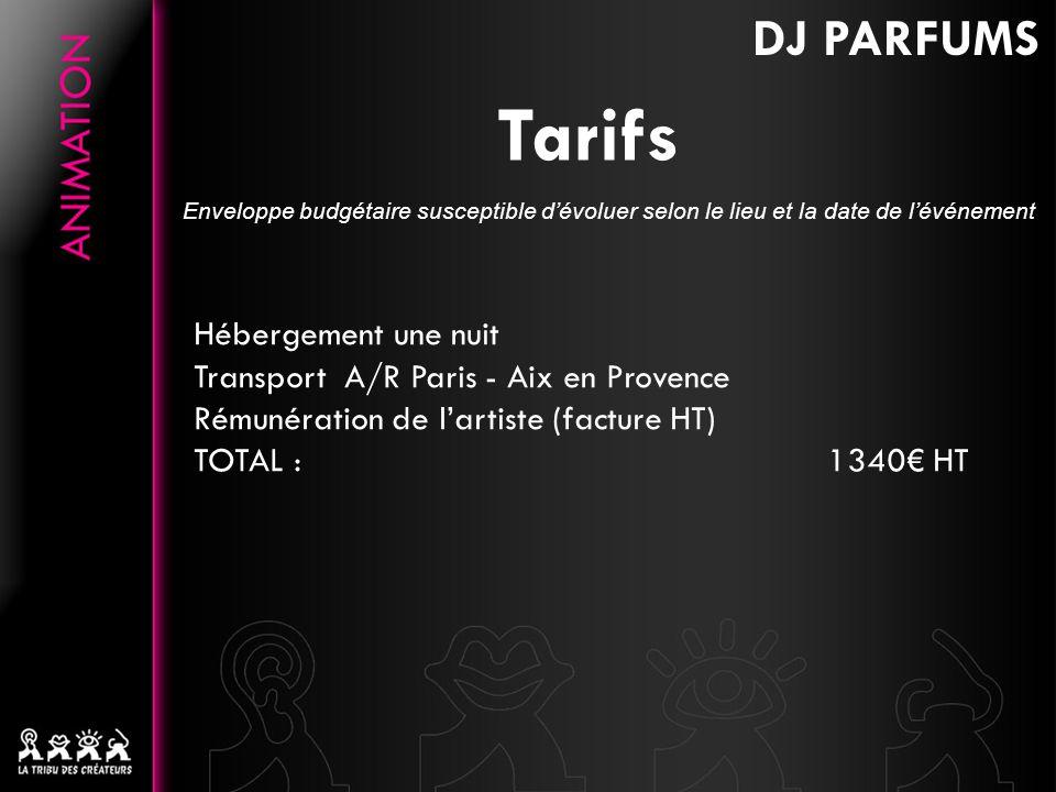 Tarifs DJ PARFUMS Hébergement une nuit