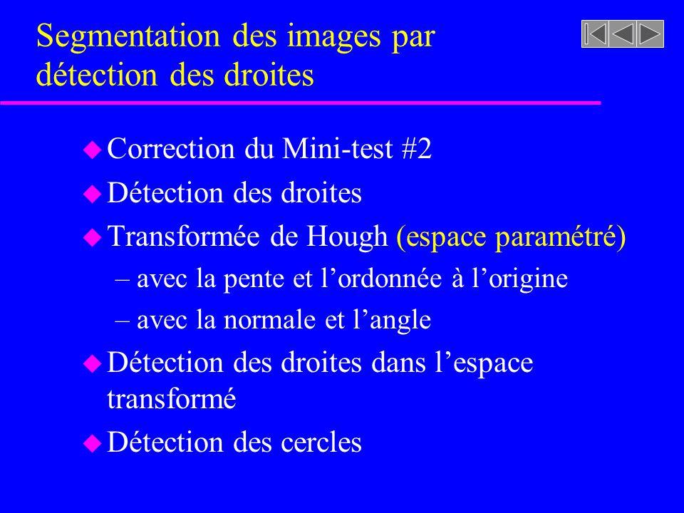 Segmentation des images par détection des droites