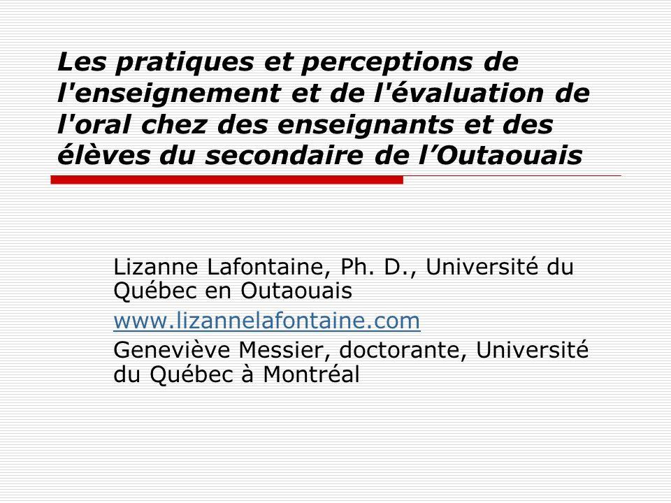 Les pratiques et perceptions de l enseignement et de l évaluation de l oral chez des enseignants et des élèves du secondaire de l'Outaouais