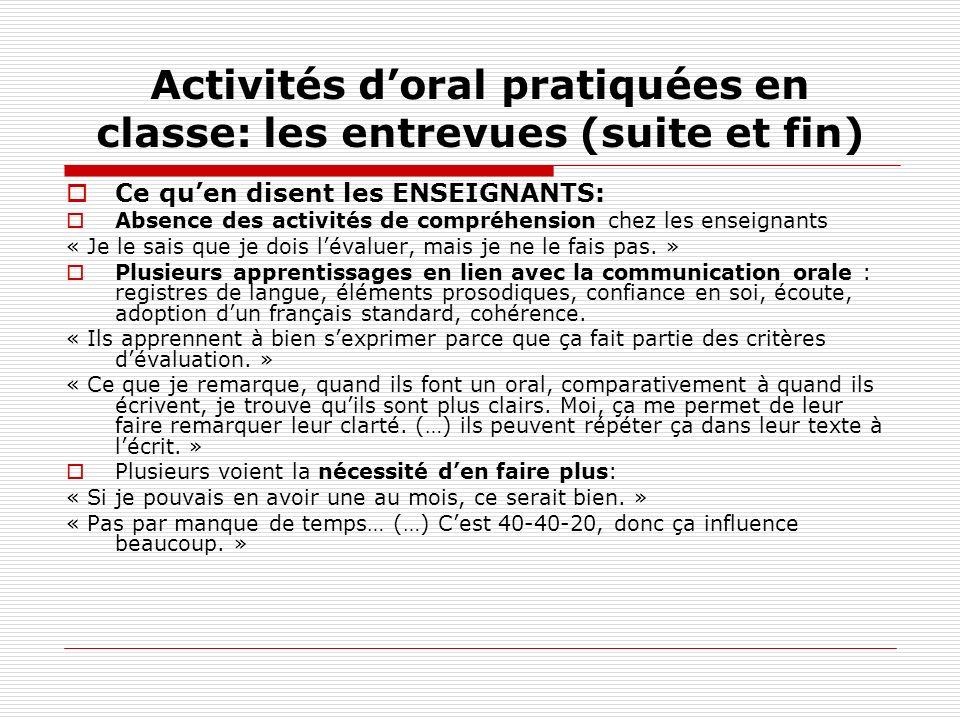 Activités d'oral pratiquées en classe: les entrevues (suite et fin)