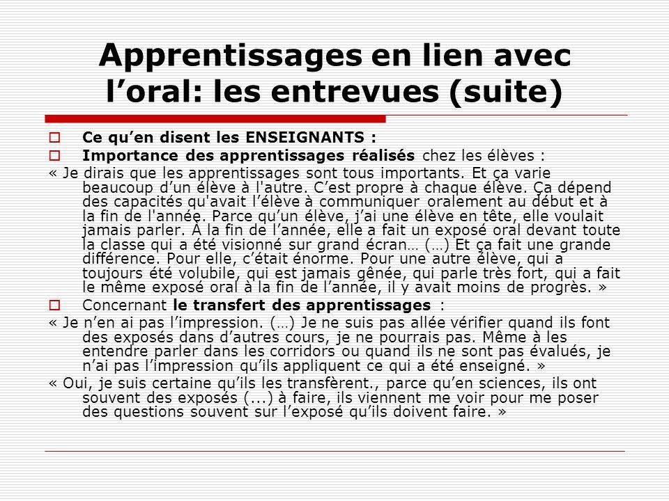 Apprentissages en lien avec l'oral: les entrevues (suite)