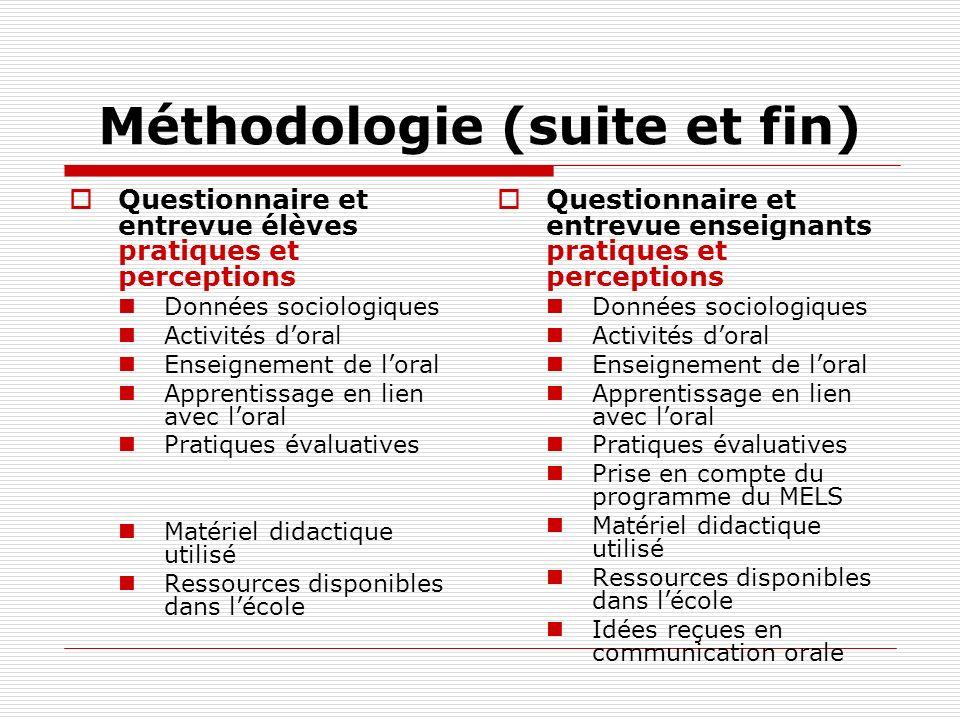 Méthodologie (suite et fin)