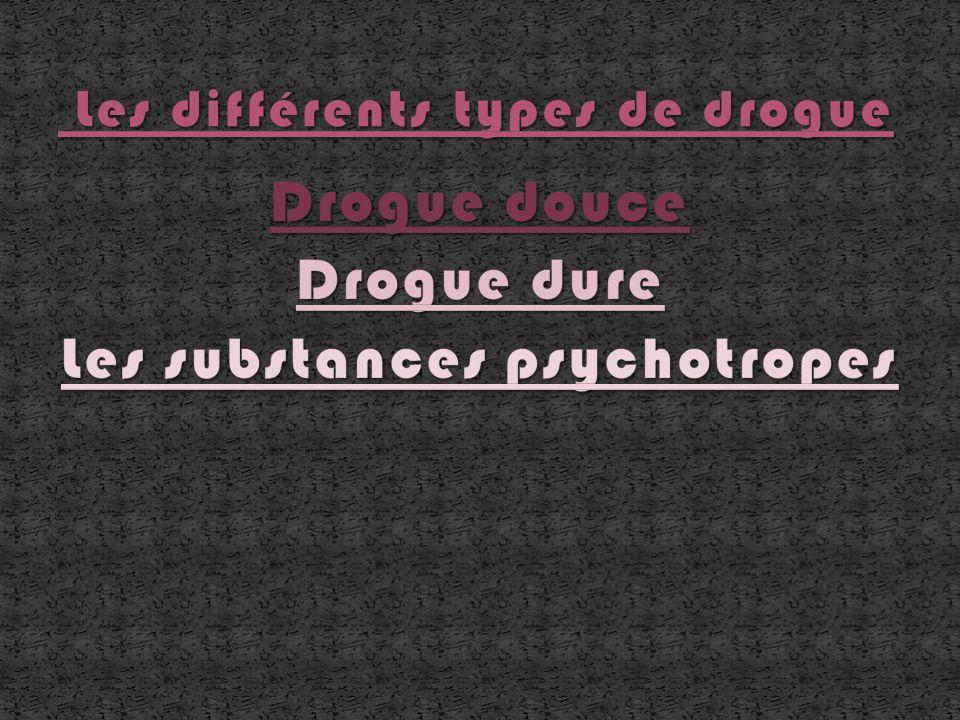 Les différents types de drogue
