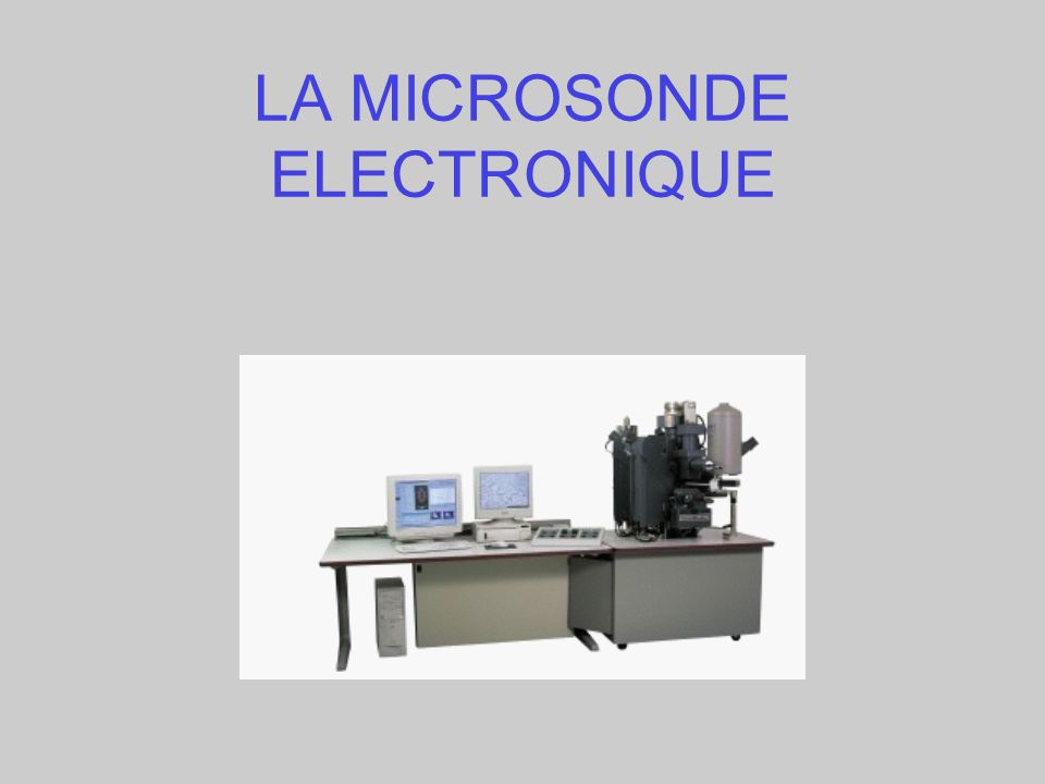 LA MICROSONDE ELECTRONIQUE