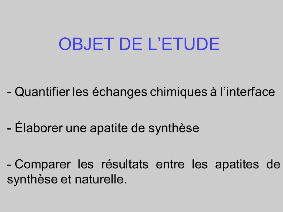 OBJET DE L'ETUDE - Quantifier les échanges chimiques à l'interface