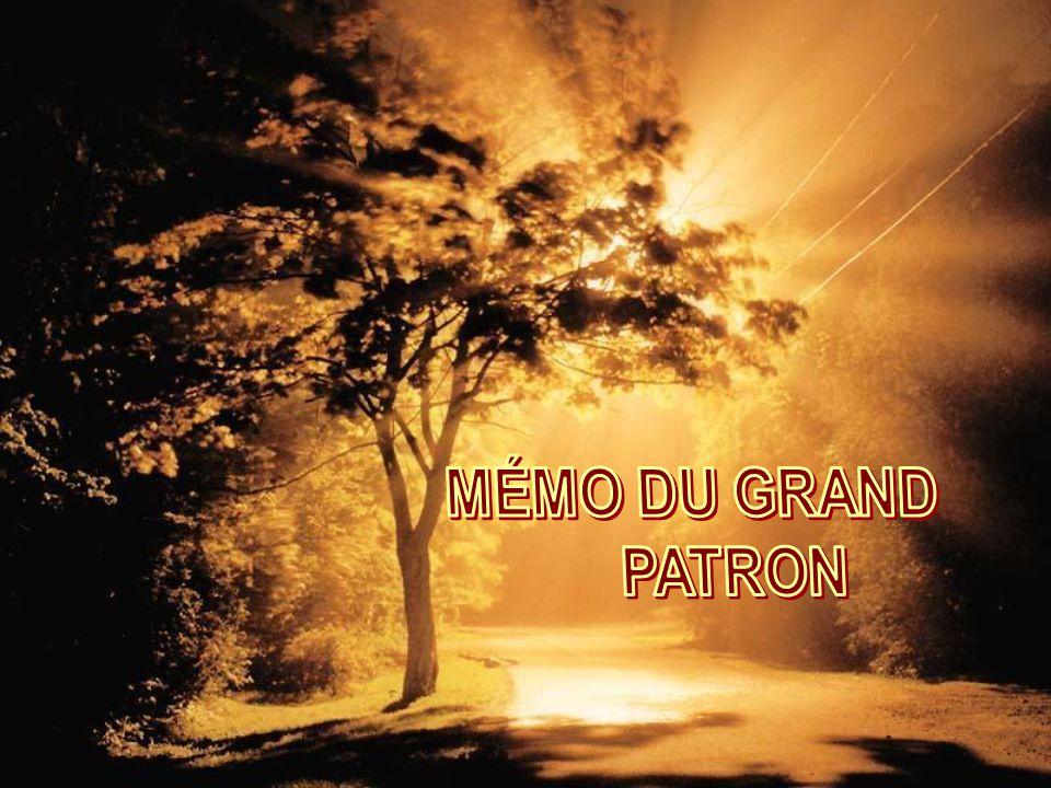 MÉMO DU GRAND PATRON