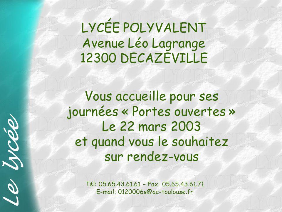 Le lycée LYCÉE POLYVALENT Avenue Léo Lagrange 12300 DECAZEVILLE