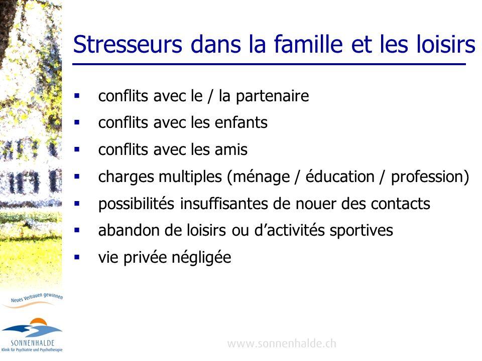 Stresseurs dans la famille et les loisirs
