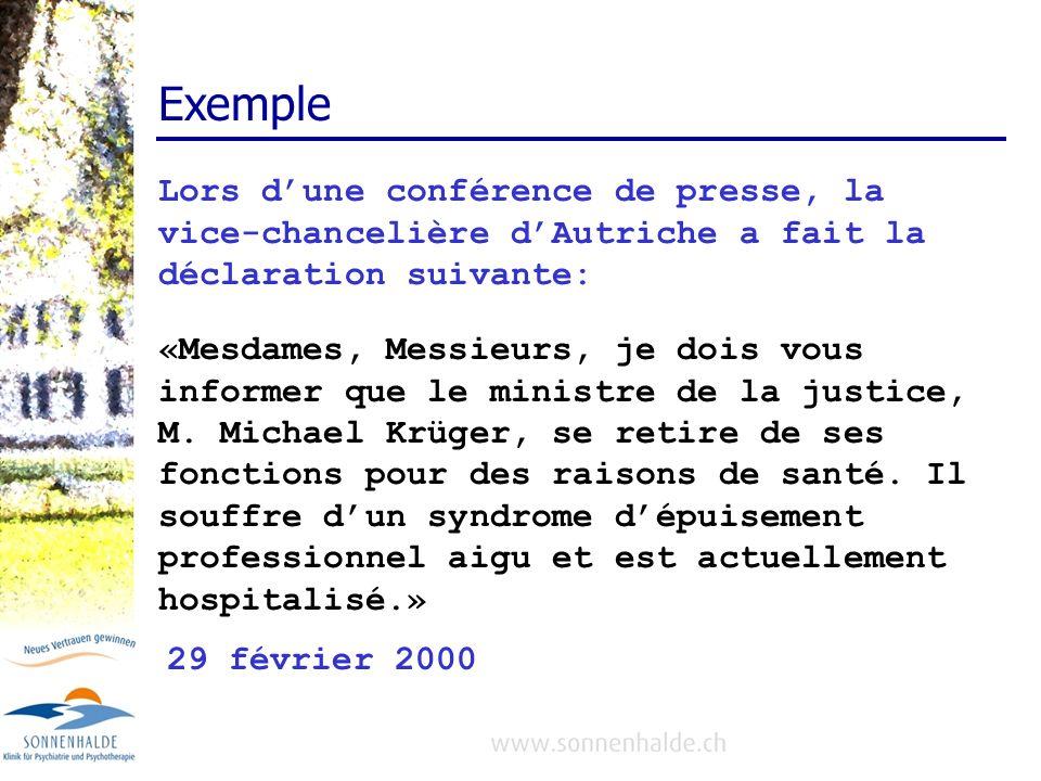Exemple Lors d'une conférence de presse, la vice-chancelière d'Autriche a fait la déclaration suivante: