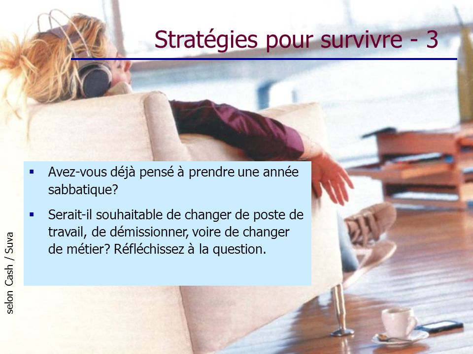Stratégies pour survivre - 3