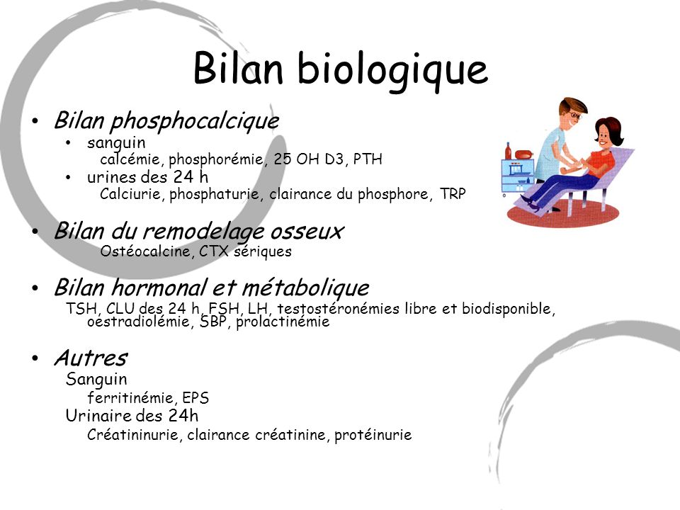 Bilan biologique Bilan phosphocalcique Bilan du remodelage osseux