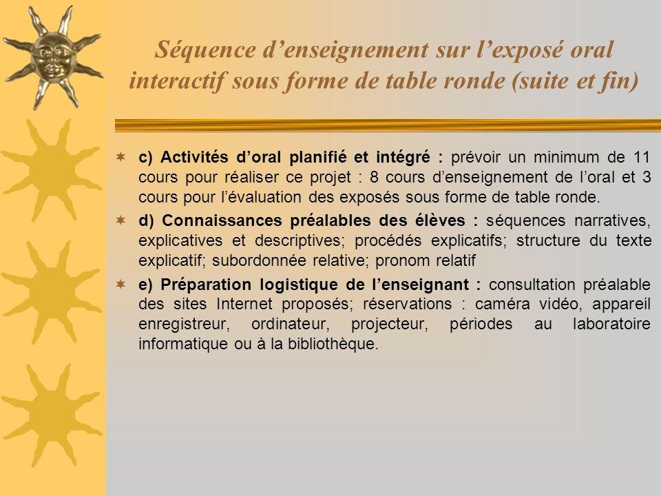 Séquence d'enseignement sur l'exposé oral interactif sous forme de table ronde (suite et fin)