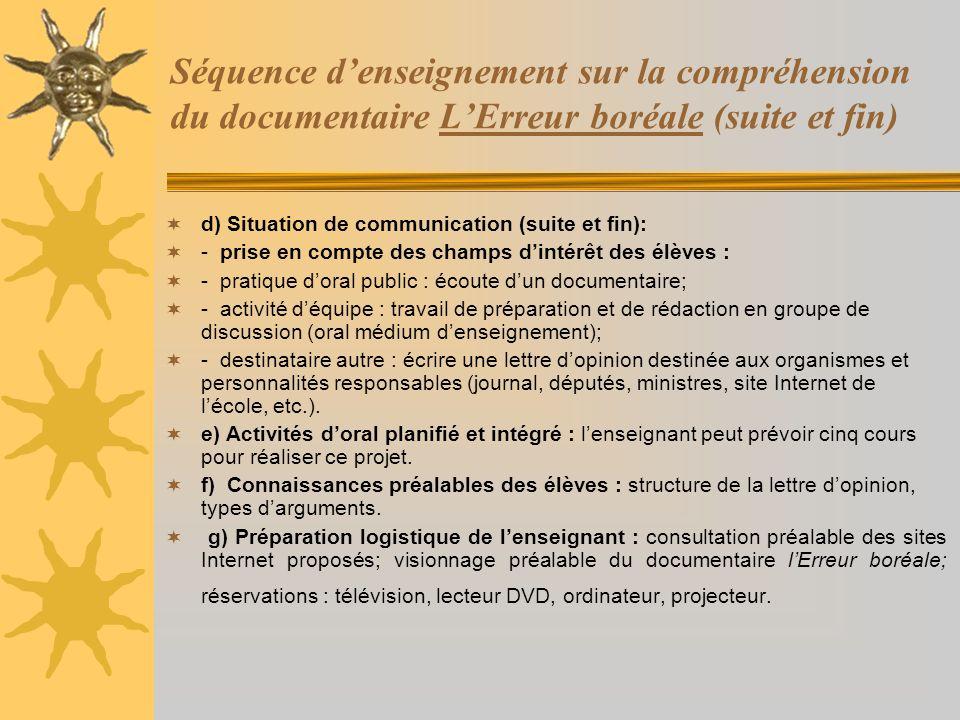 Séquence d'enseignement sur la compréhension du documentaire L'Erreur boréale (suite et fin)
