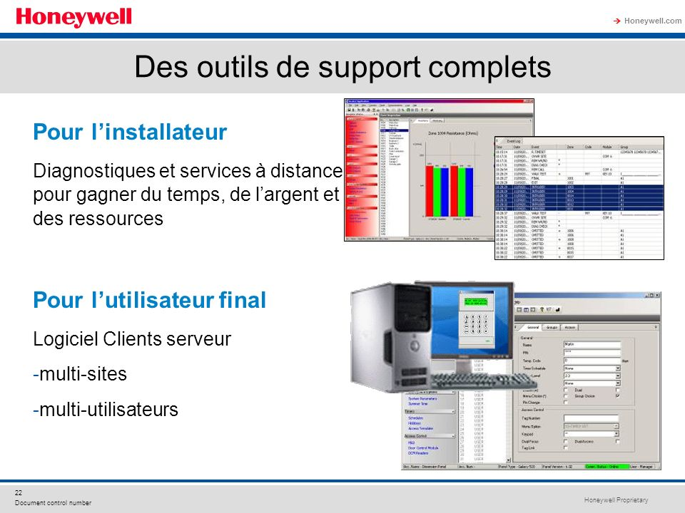 Des outils de support complets