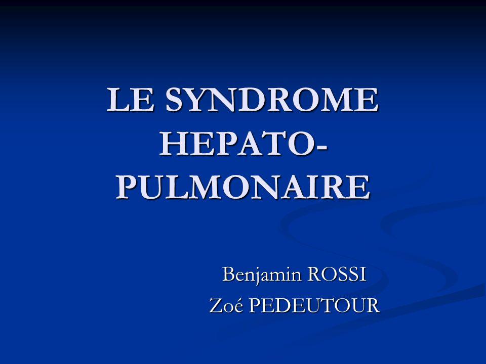 LE SYNDROME HEPATO- PULMONAIRE