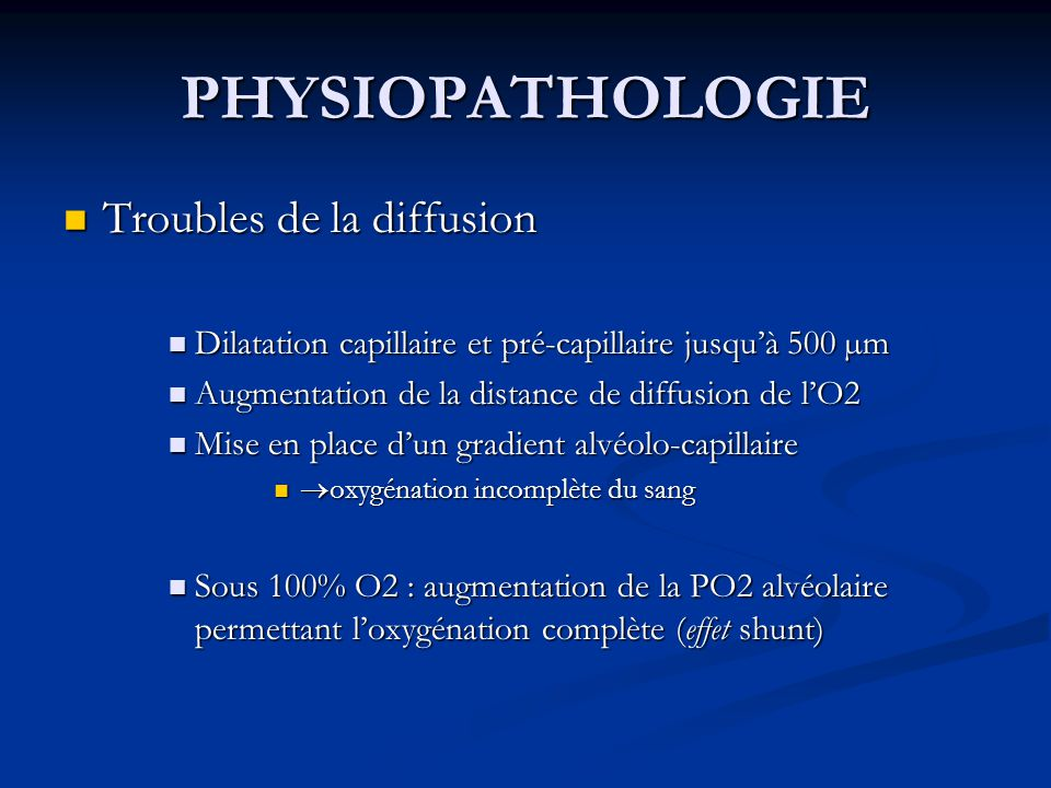 PHYSIOPATHOLOGIE Troubles de la diffusion