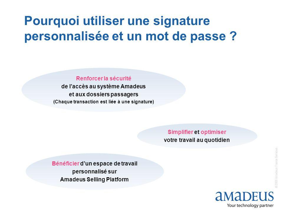 Pourquoi utiliser une signature personnalisée et un mot de passe