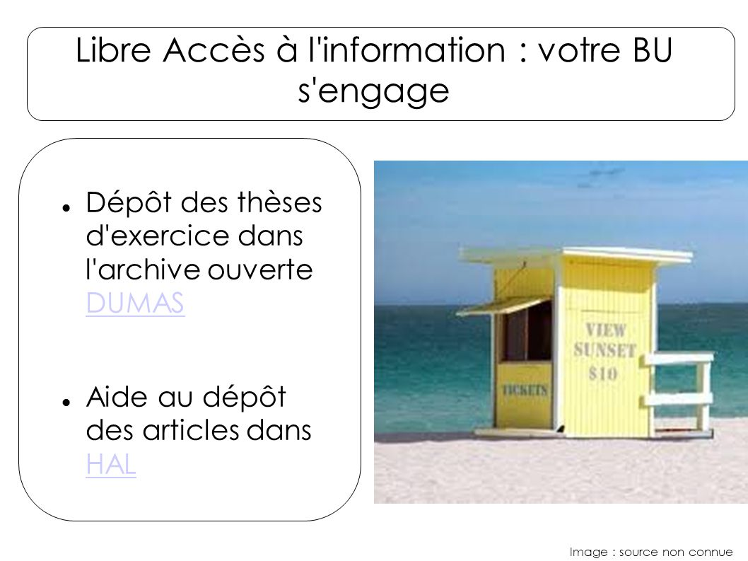 Libre Accès à l information : votre BU s engage