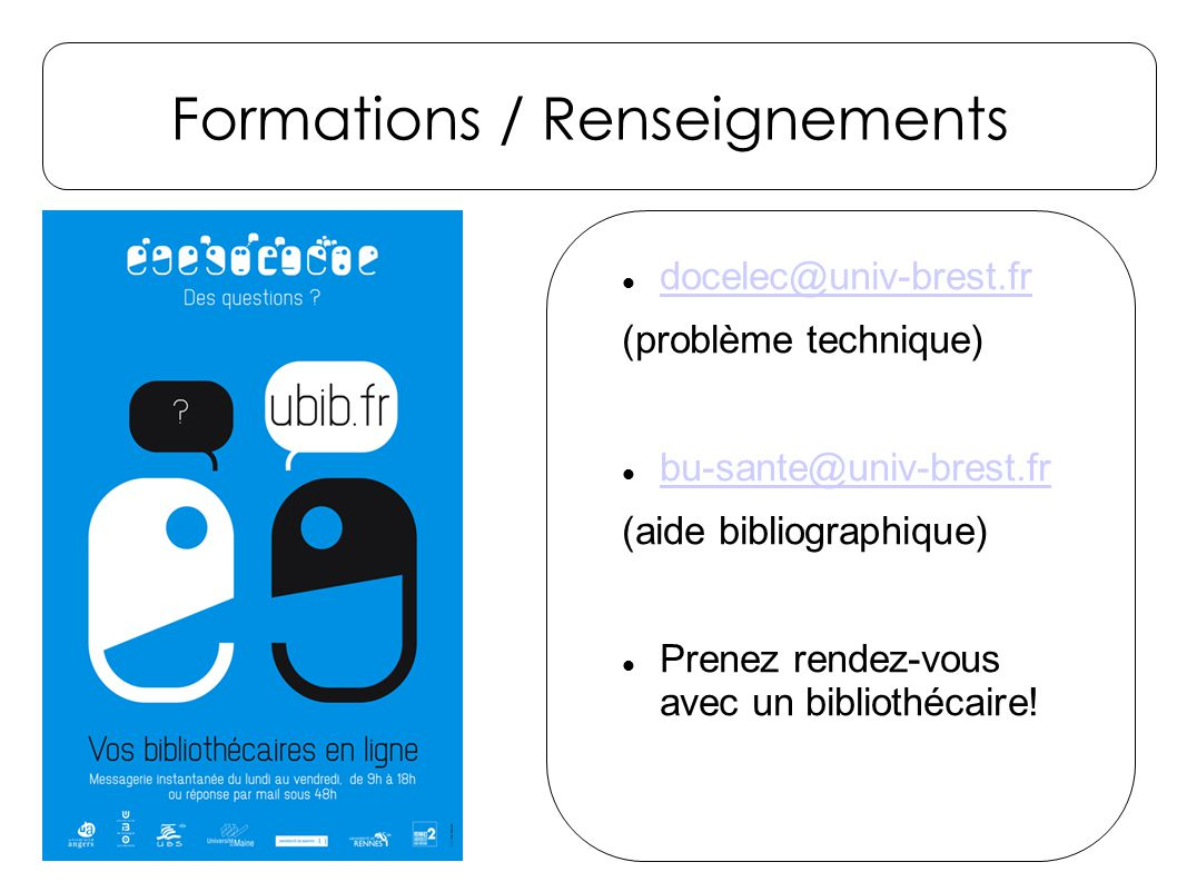 Formations / Renseignements