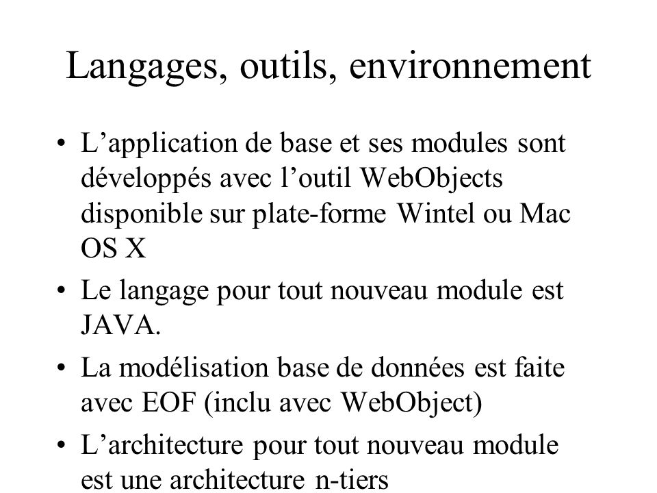 Langages, outils, environnement
