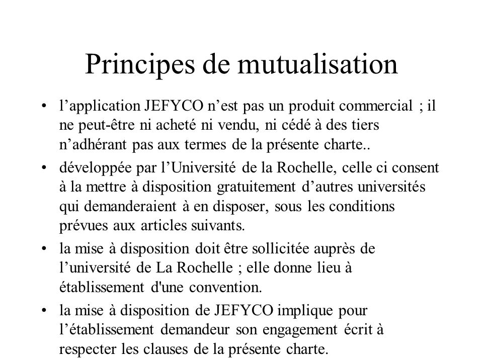 Principes de mutualisation