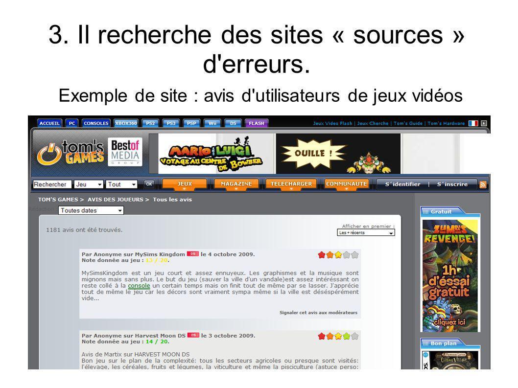 3. Il recherche des sites « sources » d erreurs
