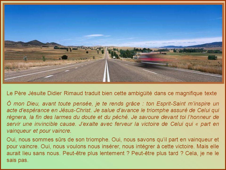 Le Père Jésuite Didier Rimaud traduit bien cette ambigüité dans ce magnifique texte
