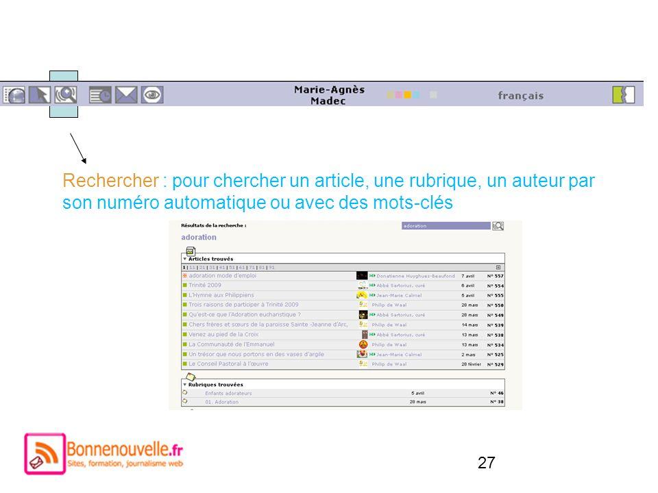 Rechercher : pour chercher un article, une rubrique, un auteur par son numéro automatique ou avec des mots-clés