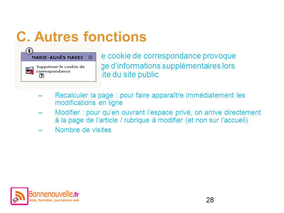 C. Autres fonctions Activer le cookie de correspondance provoque l'affichage d'informations supplémentaires lors de la visite du site public.