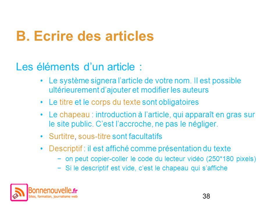 B. Ecrire des articles Les éléments d'un article :